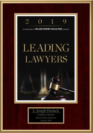 L. Joseph Hudack Leading Lawyers Inland Empire Magazine January 2019